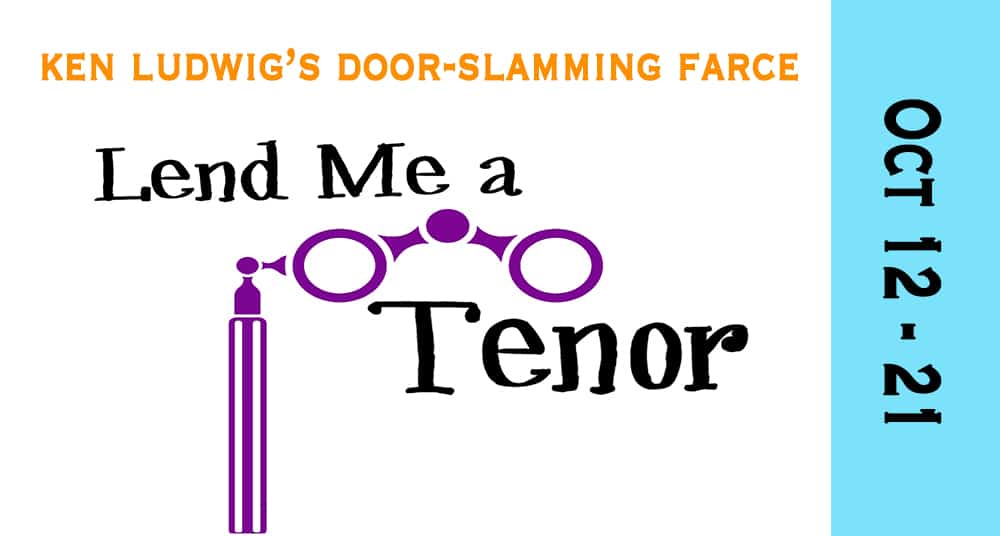 Lend Me a Tenor at The Highwood Theatre