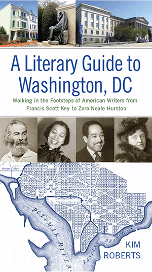 A Literary Guide to Washington, DC: Evening with Kim Roberts