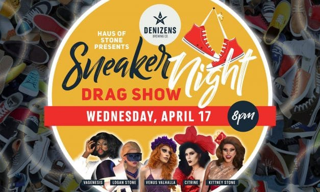 Drag at Denizens: Sneaker Night with Haus of Stone