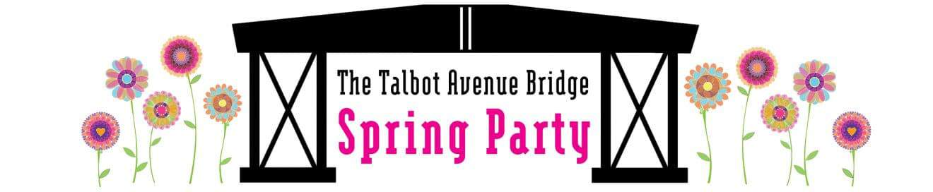 Talbot Avenue Bridge Community Spring Party