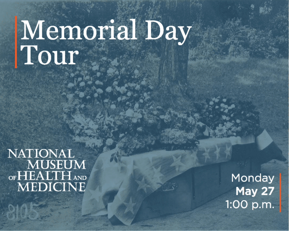 Memorial Day Tour at the Medical Museum