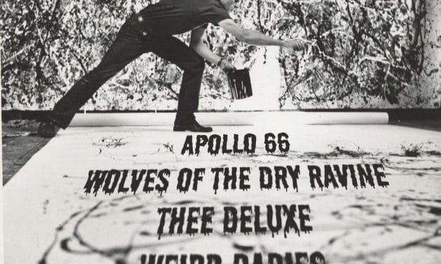 Garage Punk Rock Night with Apollo 66, Thee Deluxe, Wolves of the Dry Ravine and Weird Babies