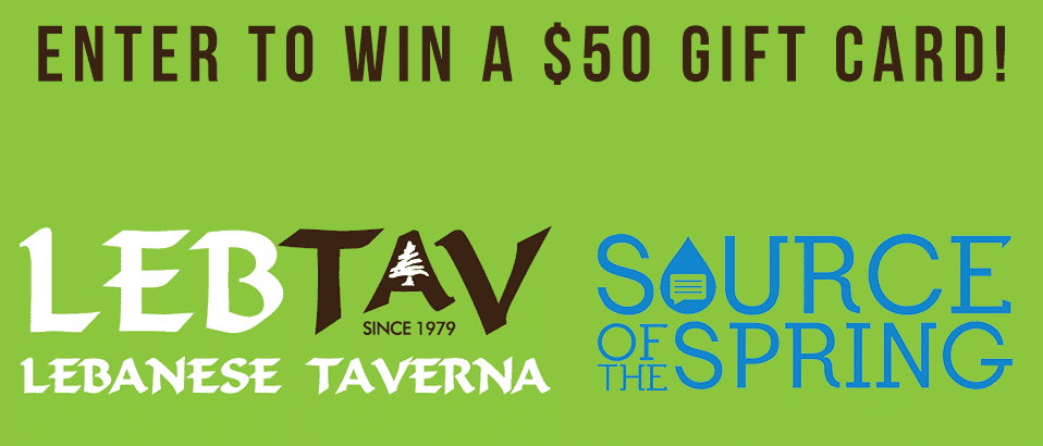 Enter to Win a $50 Lebanese Taverna Gift Card