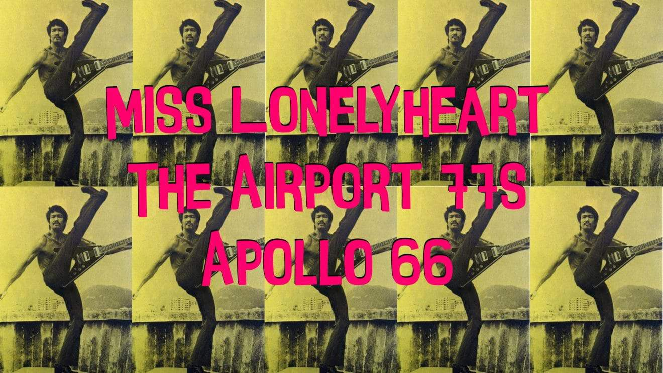 Garage Rock Night with Apollo 66, Miss Lonelyheart & The Airport 77s