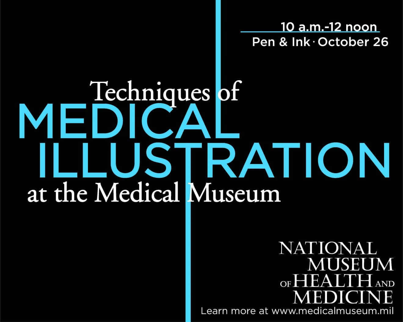 Techniques of Medical Illustration at the Medical Museum: Pen & Ink