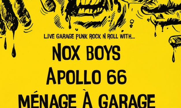 Garage Rock Night with Apollo 66, The Nox Boys & Ménage À Garage!
